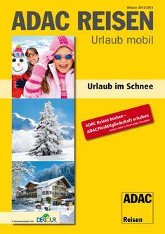 Urlaub im Schnee Winter 2012/2013