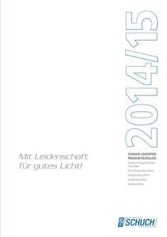Schuch Ex- / Feuchtraum- / Industrie- / Außen-/ Notleuchten 2014/2015