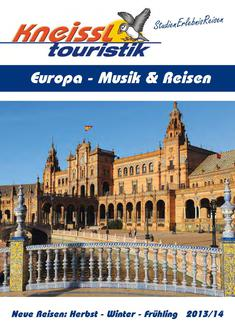 Europa Musik Reisen 2013/2014