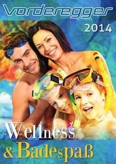 Spa- und Wellnessaufenthalte und Urlaub für die ganze Familie 2014