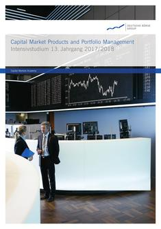 Intensivstudium Capital Market Products and Portfolio Management 2017 - 2018