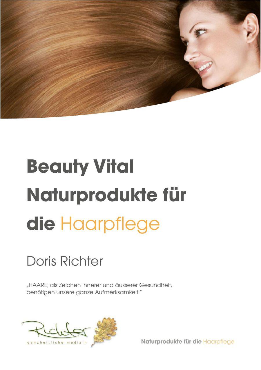 beauty vital nach richter naturprodukte fà r ihre haare 2014 von
