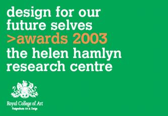 Design for our future selves 2003 Awards