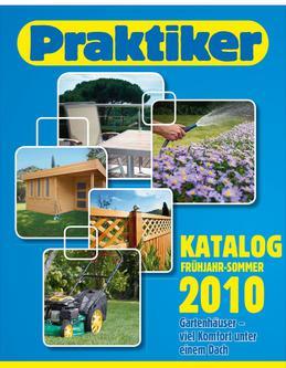 Gartenhäuser 2010 von Praktiker