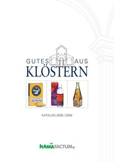Gutes aus Klöstern 2007/2008