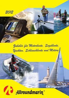 Zubehör für Motorboote, Segelboote,  Yachten, Schlauchboote und Motore 2012
